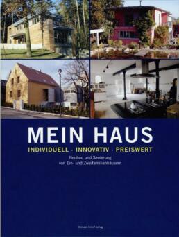 Mein Haus: individuell – innovativ – preiswert