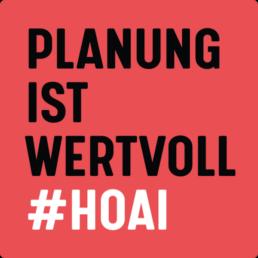 #HOAI Planung ist wertvoll Quadrat rot