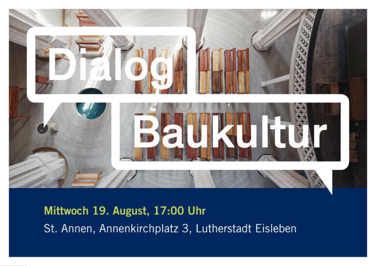 Dialog Baukultur, Lutherstadt Eisleben