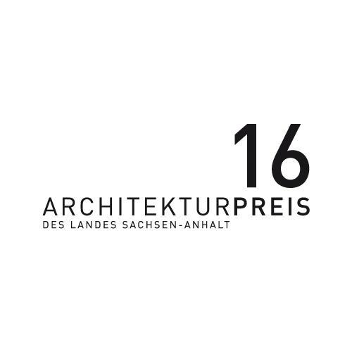 Architekturpreis des Landes Sachsen-Anhalt 2016