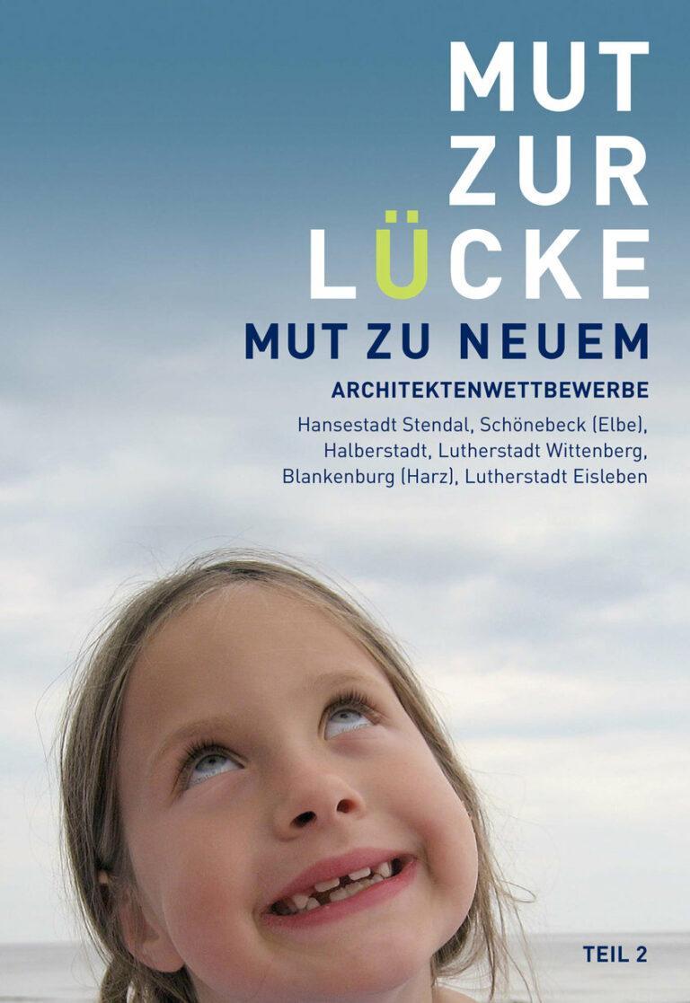 """E-Paper """"MUT ZUR LÜCKE - MUT ZU NEUEM, Teil 2"""""""