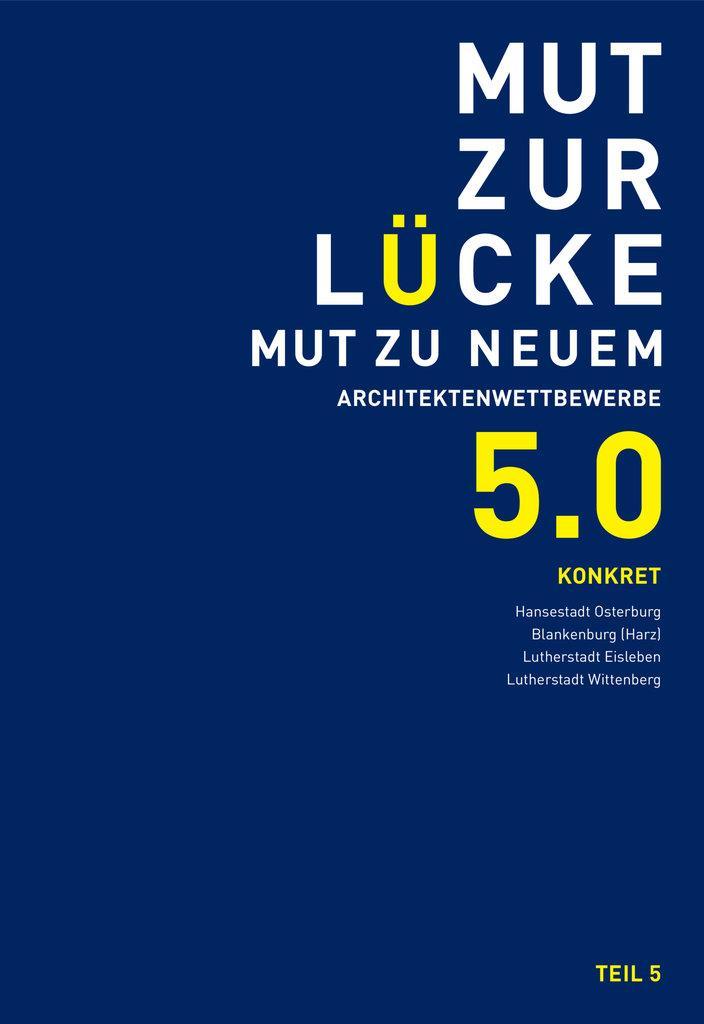 "E-Paper ""MUT ZUR LÜCKE - MUT ZU NEUEM 5.0 konkret"""