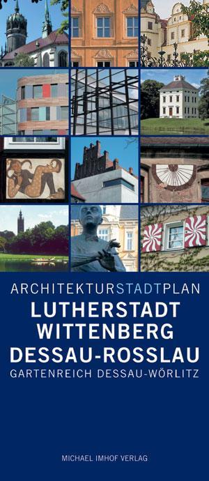 Architekturstadtplan Lutherstadt Wittenberg / Dessau-Roßlau