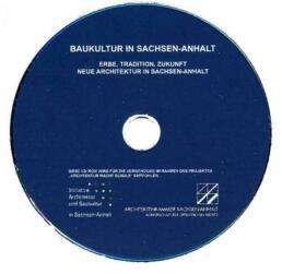Präsentations CD - Baukultur in Sachsen-Anhalt