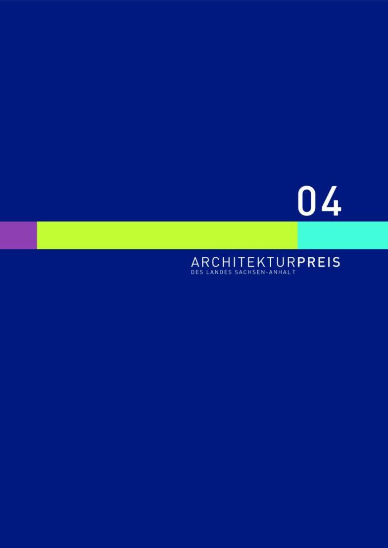 Architekturpreis des Landes Sachsen-Anhalt 2004